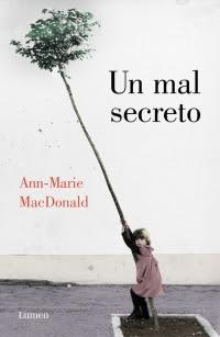 megustaleer - Un mal secreto - Ann-Marie MacDonald
