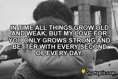 Quotes About Growing Love 108 Quotes