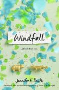 Title: Windfall, Author: Jennifer E. Smith