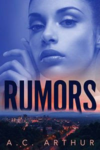 Rumors by A. C. Arthur