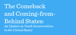 Image associated with Report Shows Increased Reduction in Youth Incarceration Nationwide