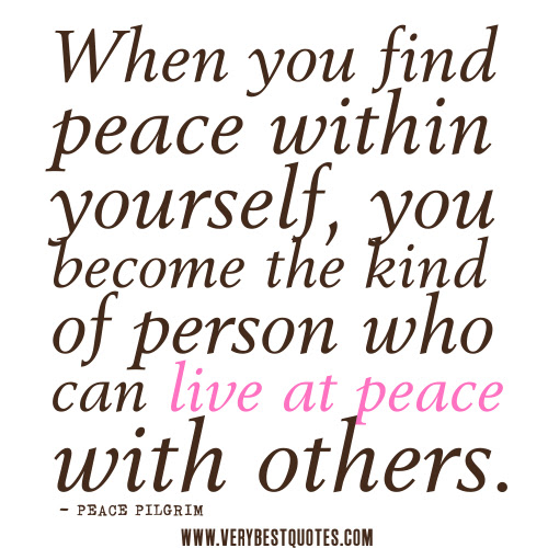 Quotes About Personal Peace 50 Quotes