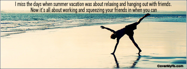 I Miss The Days When Summer Vacation Was About Relaxing ...