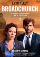 Broadchurch Na podstawie serialu autorstwa Chrisa Chibnalla