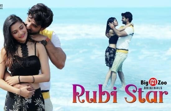 Rubi Star (2021) - BigMovieZoo WEB Series Season 1 Complete
