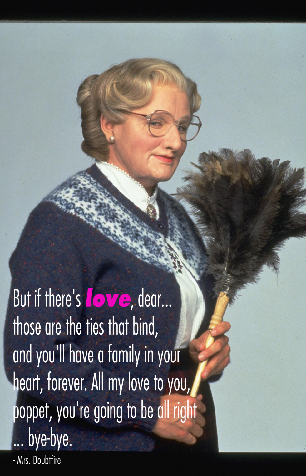 Mrs Doubtfire Robin Williams Movie Quotes. QuotesGram