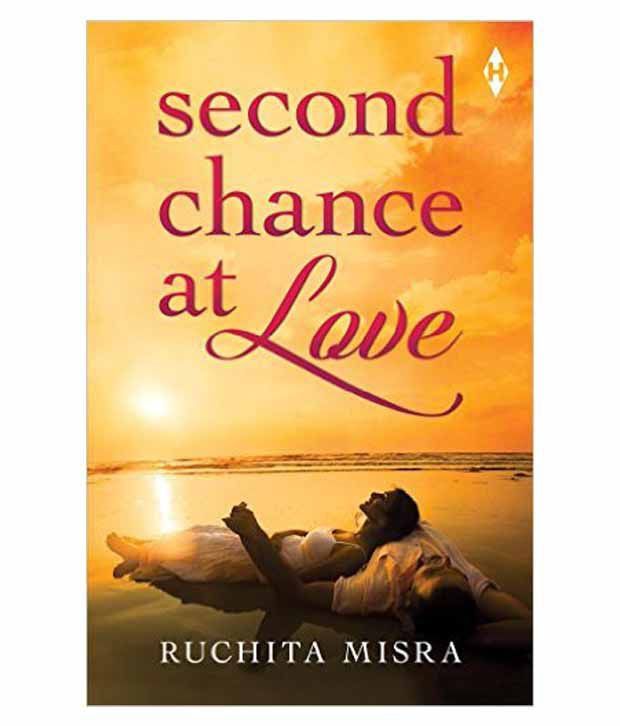 BOOK REVIEW - Second Chance at Love by Ruchita Misra.