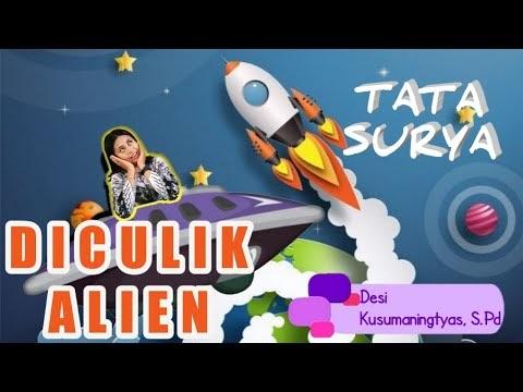 Menjelajah Angkasa Luar: Diculik Alien,  Kelas VI Tema 9 Sub Tema 1 PB 2