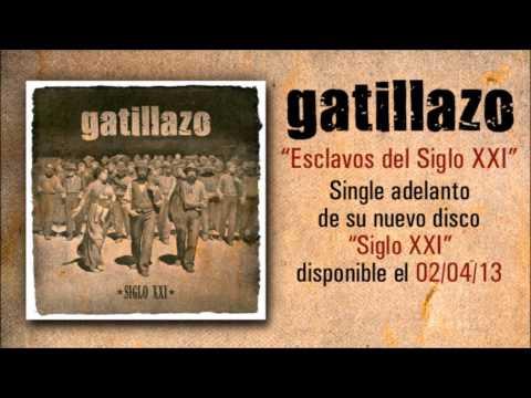Esclavos del Siglo XXI, nuevo single de Gatillazo