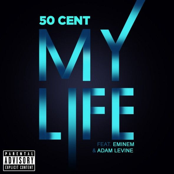 My Life (Single Cover), 50 Cent