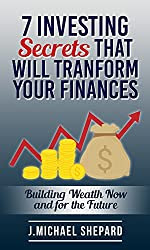 Personal Investing, 7 Investing Secrets that will Transform your Finances