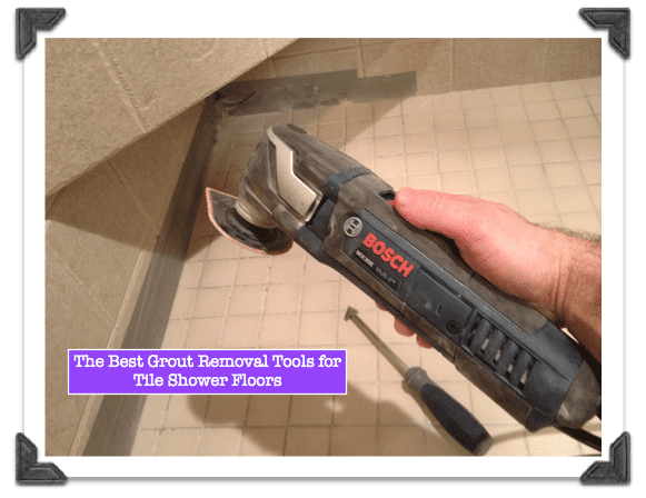 Grout Removal Tools Archives – Home Repair Tutor
