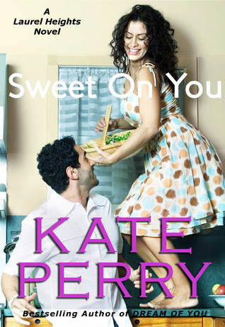 Sweet On You (Laurel Heights, #6)