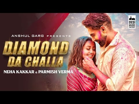 DIAMOND DA CHALLA LAIDO LYRICS (2020) | Neha | Parmish