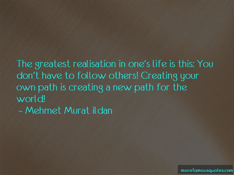 Quotes About Creating Your Own Path Top 2 Creating Your Own Path