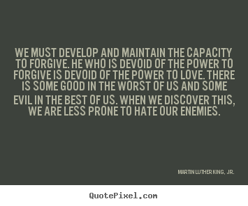 Martin Luther King Jr Picture Quotes We Must Develop And