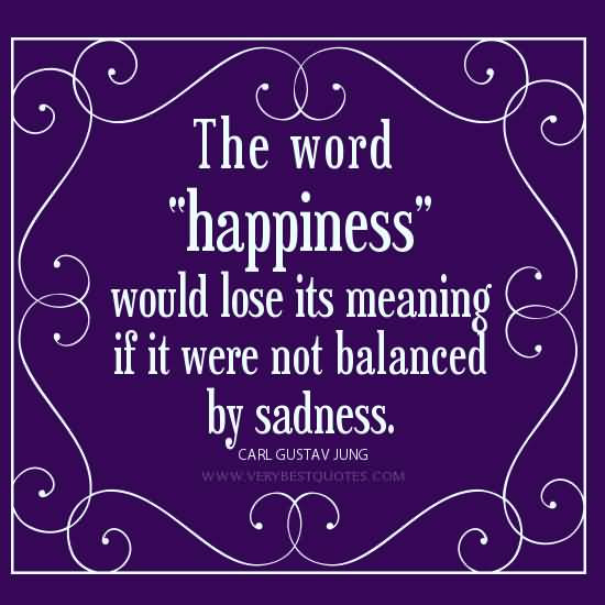 Quotes About Happiness Behind Sadness 19 Quotes