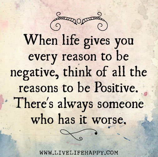 When Life Gives You Every Reason Live Life Happy