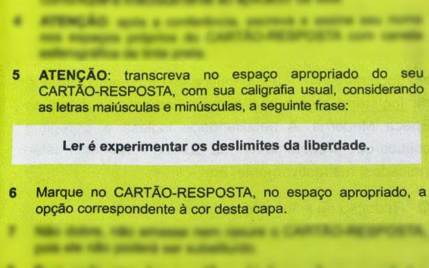 Exemplo de uma frase escrita na capa de um caderno de prova do Enem 2012, que o candidato deveria transcrever para o cartão-resposta como forma de identificação (Foto: Reprodução)