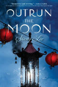 Title: Outrun the Moon, Author: Stacey Lee
