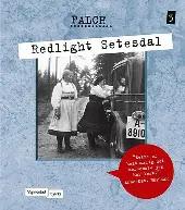 Redlight Setesdal - Sigmund Falch