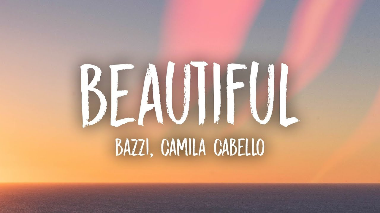 bazzi ft camila cabello beautiful free mp3 download