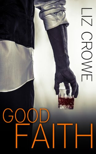 Good Faith (Stewart Realty) by Liz Crowe