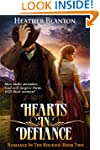 Hearts in Defiance (Romance in the Ro...