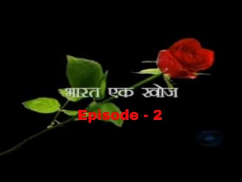Episode 2 - Bharat Ek Khoj—The Discovery of India - Episode 2 : The Beginnings