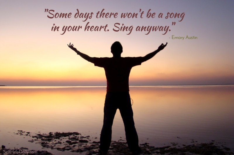 Sing Anyway Quote Graphic Self Help Daily
