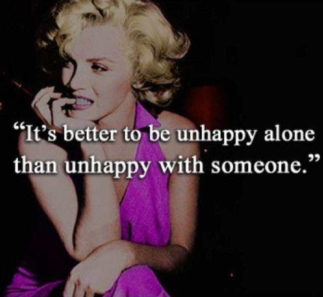 Its Better To Be Unhappy Alone Than Unhappy With Someone Picture