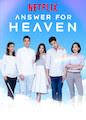 Answer for Heaven - Season 1