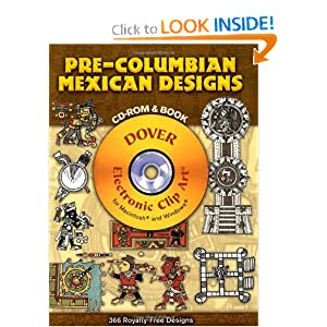 Pre-Columbian Mexican Designs CD-ROM and Book (Dover Electronic Clip Art)