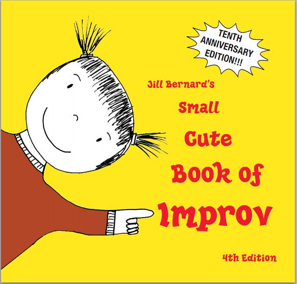 Cover art - Jill Bernard's Small Cute Book of Improv