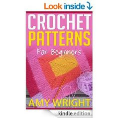 "#FREE on Amazon.com: (2 BOOK BUNDLE) ""Learn How to Crochet Quick And Easy"" & ""Crochet Patterns For Beginners"" eBook: Amy Wright: Kindle Store"