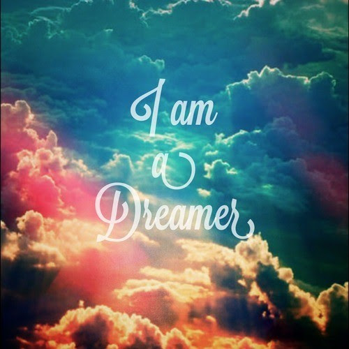I Am A Dreamer Quote Quote Number 665815 Picture Quotes