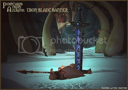 Postcards of Azeroth: Ebon Blade Banner, by Rioriel Ail'thera