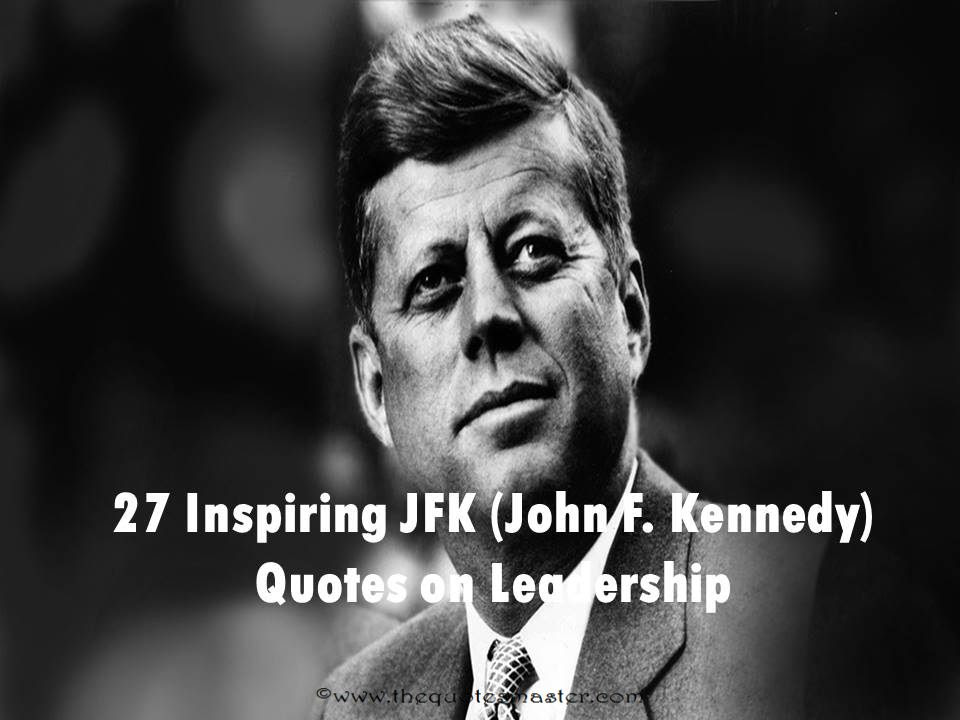 28 Best John F. Kennedy Quotes, Sayings, Images  Pictures  Picsmine