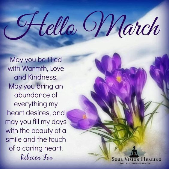 Hello March Inspirational Quotes Pictures Photos And Images For