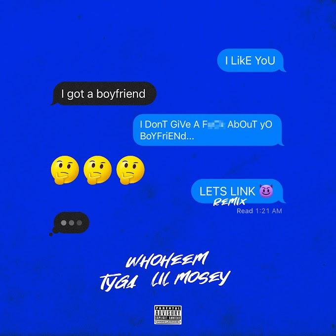 WhoHeem, Tyga & Lil Mosey - Lets Link (feat. Tyga & Lil Mosey) (Clean / Explicit) - Single [iTunes Plus AAC M4A]