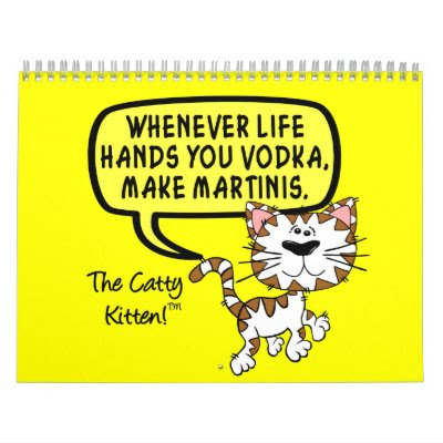Sarcastic Remarks of Catty Kitten 2014 Humor Wall Calendar