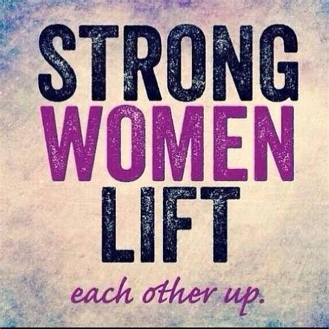 Women Build Each Other Up Quotes