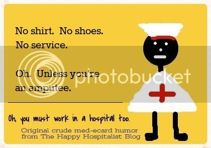 No shirt.  No shoes.  No service.  Oh, unless you're an amputee ER diabetes ecard humor photo.