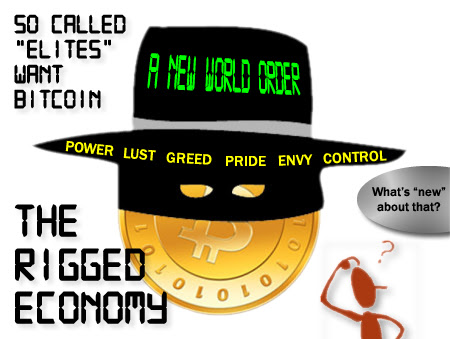 Bitcoin proclaims a new world order but is just more of the same: greed, envy, pride, greed and lust
