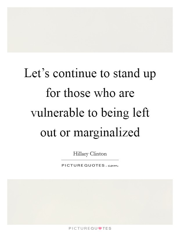 Being Left Out Quotes Sayings Being Left Out Picture Quotes