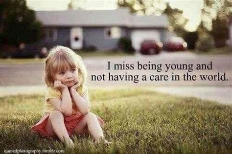 Missing The Young Days Quotes