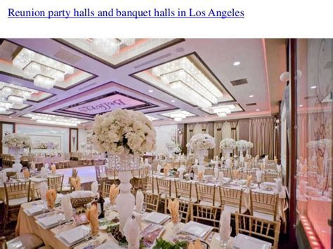 Party halls in los angeles for family reunion this