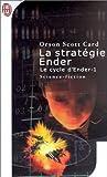 Le Cycle d\'Ender, tome 1 : La Stratégie Ender par Orson Scott Card