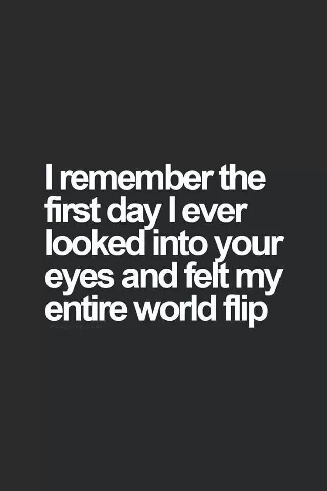 The First Day I Looked Into Your Eyes Pictures Photos And Images