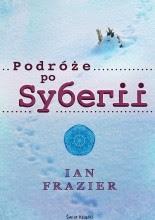 Podróże po Syberii - Ian Frazier